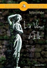 Livres gratuits à télécharger torrents Bibliocollège - La Vénus d'Ille, Mérimée par Prosper Mérimée, Dominique Schultess-Fleur, Claudine Zenou-Grinstein  (Litterature Francaise) 9782011606082