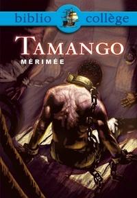 Prosper Mérimée et Stéphane Guinoiseau - Bibliocollège - Tamango, Mérimée.