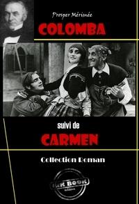 Prosper Mérimée - Colomba (suivi de Carmen) - édition intégrale.