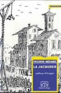 Prosper Mérimée - La Jacquerie.