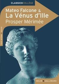 Prosper Mérimée - La Vénus d'Ille ; Mateo Falcone.