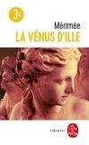 Prosper Mérimée - La Vénus d'Ille. suivi de La partie de trictac.