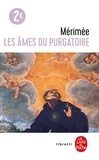 Prosper Mérimée - Les âmes du purgatoire.