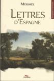 Prosper Mérimée - Lettres d'Espagne.