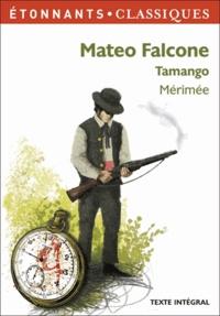 Prosper Mérimée - Mateo Falcone Tamango.