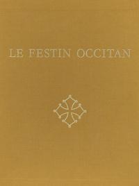 Prosper Montagné - Le Festin Occitan.