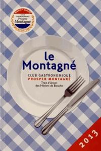 Prosper Montagné - Le Montagné.