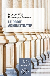 Prosper Weil et Dominique Pouyaud - Le droit administratif.