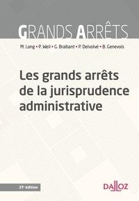 Prosper Weil et Guy Braibant - Les grands arrêts de la jurisprudence administrative.