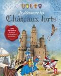 Prospérine Desmazures - Je découvre les châteaux forts.