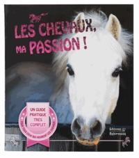 Les Chevaux, ma passion! - Un guide pour devenir un cavalier émérite.pdf
