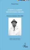 Protais Yumbi - Joseph Cunibert Nkondongo Obama - Héraut de l'éducation (1913-1980).