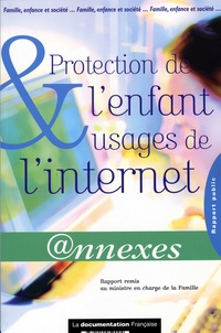 Protection de l'enfant et usages del'Internet 2005- Annexes.