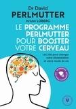 Protégez votre cerveau - Alimentation - sommeil - hygiène de vie : Le programme qui va booster votre cerveau.