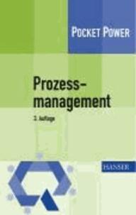 Prozessmanagement - Anleitung zur ständigen Prozessverbesserung.