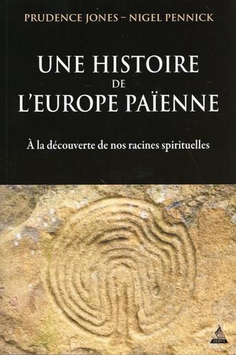 Une Histoire De L Europe Paienne Grand Format