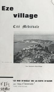 """Prudent Bonifassi et  Collectif - Eze village - Cité médiévale, """"le nid d'aigle de la Côte d'azur""""."""