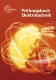 Prüfungsbuch Elektrotechnik - Frage - Antwort - Erklärung.
