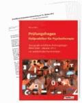 Prüfungsfragen Heilpraktiker für Psychotherapie - 10 originale schriftliche Prüfungsbögen (März 2008 bis Oktober 2012) mit ausführlichen Kommentaren.