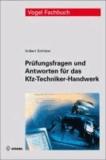 Prüfungsfragen und Antworten für das Kfz-Techniker-Handwerk.