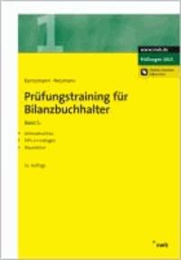 Prüfungstraining für Bilanzbuchhalter 1 - Jahresabschluss. IFRS-Grundlagen. Steuerlehre..