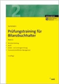 Prüfungstraining für Bilanzbuchhalter 2 - Berichterstattung. Recht. Kosten- und Leistungsrechnung. Finanzwirtschaftliches Management.