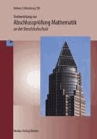 Prüfungstraining Mathematik. Berufsfachschule. Baden-Wüttemberg.