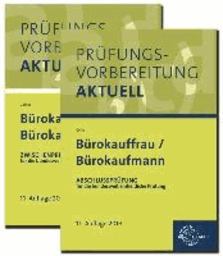 Prüfungsvorbereitung aktuell - Bürokauffrau/Bürokaufmann - Zweibändiges Gesamtpaket.