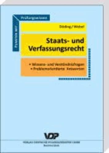 Prüfungswissen Staats- und Verfassungsrecht - Wissens- und Verständnisfragen, problemorientierte Antworten.