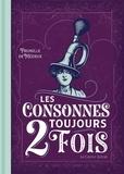 Prunelle de Mézieux - Les consonnes toujours 2 fois.