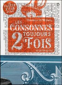 Prunelle de Mézieux - Les consonnes toujours 2 fois - Un poster offert.