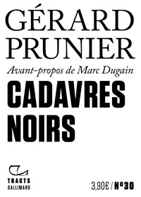 Prunier Gérard - Cadavres noirs.