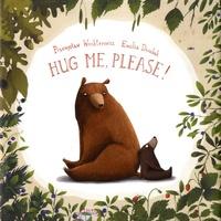 Przemyslaw Wechterowicz et Emilia Dziubak - Hug me, please!.