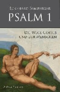 PSALM 1 - Die Wege Gottes und der Menschen.
