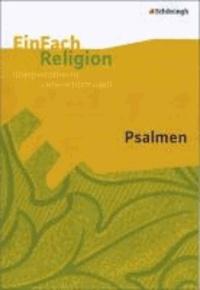 Psalmen: Jahrgangsstufen 5 - 10. EinFach Religion.