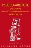 Pseudo-Aristote - Du monde ; Positions et dénominations des vents ; Des plantes.