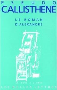Le Roman dAlexandre - La vie et les hauts faits dAlexandre de Macédoine.pdf