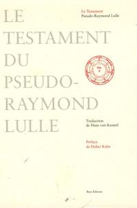 Pseudo-Raymond Lulle - Le Testament.