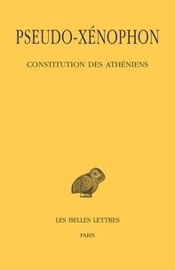 Pseudo-Xénophon - Constitution des Athéniens.