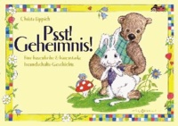 Psst! Geheimnis! - Eine hasenfrohe & bärenstarke Freundschaftsgeschichte.