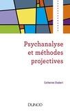 Psychanalyse et méthodes projectives.