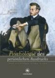 Psychologie des persönlichen Ausdrucks - Ich bin, wie ich mich bewege, mich kleide, mich pflege.