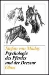 Psychologie des Pferdes und der Dressur.