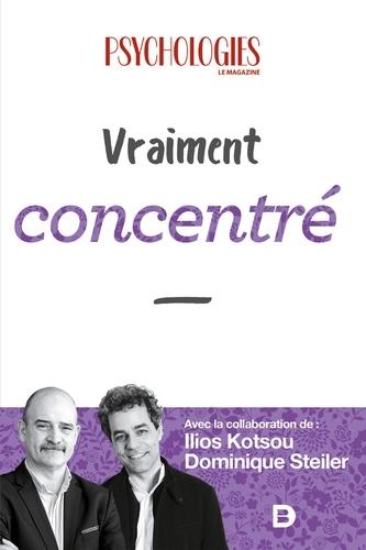 Psychologies magazine et Ilios Kotsou - Vraiment concentré.