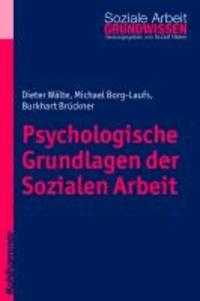 Psychologische Grundlagen der Sozialen Arbeit.