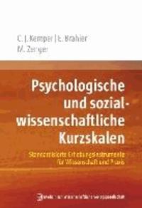 Psychologische und sozialwissenschaftliche Kurzskalen - Standardisierte Erhebungsinstrumente für Wissenschaft und Praxis.