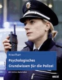 Psychologisches Grundwissen für die Polizei - Ein Lehrbuch. Mit Online-Materialien.