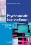 Psychosoziale Interventionen - Klinische Sozialarbeit Band 6.