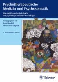 Psychotherapeutische Medizin und Psychosomatik - Ein einführendes Lehrbuch auf psychodynamischer Grundlage.