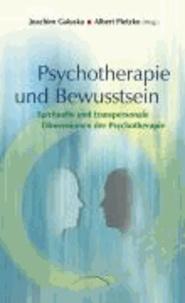 Psychotherapie und Bewusstsein - Spirituelle und transpersonale Dimensione der Psychotherapie.